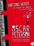 La Lecon De Jazz : Oscar Peterson Le Swing Et La Virtuosité
