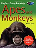 Barbara Taylor Apes and Monkeys (Kingfisher Young Knowledge)