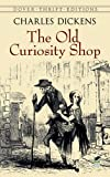Charles Dickens The Old Curiosity Shop (Dover Thrift Editions)