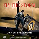 Fly The Storm Audiobook by James Stevenson Narrated by Julia Franklin
