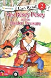 img - for Mrs. Rosey Posey and the Hidden Treasure (I Can Read!) book / textbook / text book