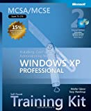img - for MCSA/MCSE Self-Paced Training Kit (Exam 70-270): Installing, Configuring, and Administering Microsoft  Windows  XP Professional: Installing, ... Second Edition (Pro-Certification) book / textbook / text book
