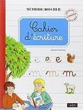 Méthode Boscher Cahier d'écriture