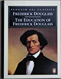 The Education of Frederick Douglass (Classic, 60s) (0146001834) by Douglass, Frederick