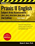 img - for CliffsNotes Praxis II English Subject Area Assessments (0041, 0043, 0044/5044, 0048, 0049, 5142), Second Edition book / textbook / text book