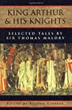 King Arthur and His Knights: Selected Tales (0195019059) by Thomas Malory