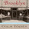 Brooklyn: A Novel (       UNABRIDGED) by Colm Tóibín Narrated by Kirsten Potter