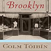 Brooklyn: A Novel | [Colm Tóibín]