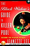 img - for The Black Widow's Guide to Killer Pool: Become the Player to Beat by Lee, Jeanette, Gershenson, Adam (2000) Paperback book / textbook / text book
