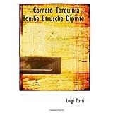 Corneto Tarquinia : Tombe Etrusche Dipinte (Italian Edition)