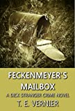 Feckenmeyer's Mailbox (The Dick Stranger Crime Series Book 1)