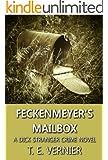 Feckenmeyer's Mailbox (The Dick Stranger Crime Series Book 1)