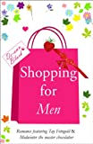 SHOPPING FOR MEN (Romance book 2)