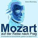 Mozart auf der Reise nach Prag Hörbuch von Eduard Mörike Gesprochen von: Bodo Primus
