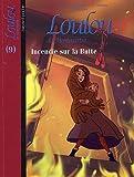 Loulou de Montmartre, Tome 9 : Incendie sur la Butte