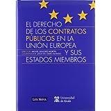 Derecho de los contratos públicos en la Unión Europea y sus estados miembros