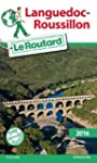 Guide du Routard Languedoc-Roussillon...