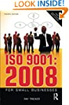 ISO 9001:2008 for Small Businesses: W...