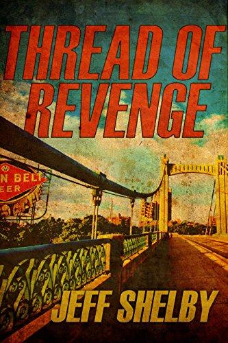 Jeff Shelby - Thread of Revenge (The Joe Tyler Series Book 6)