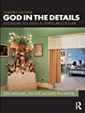 img - for God in the Details: American Religion in Popular Culture book / textbook / text book