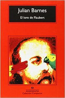 El Loro De Flaubert descarga pdf epub mobi fb2