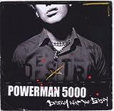 Destroy What You Enjoy By Powerman 5000 (2006-10-30)
