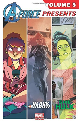 A-Force Presents Vol. 5 [Edmondson, Nathan - Deconnick, Kelly Sue - Wilson, G. Willow - Soule, Charles] (Tapa Blanda)