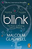 Blink: The Power of Thinking without thi...