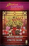 My Deadly Valentine: Dangerous Admirer\Dark Obsession (Love Inspired Suspense)