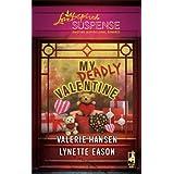 My Deadly Valentine: Dangerous Admirer\Dark Obsessionby Valerie Hansen
