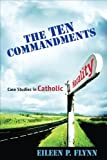 img - for The Ten Commandments: Case Studies in Catholic Morality book / textbook / text book