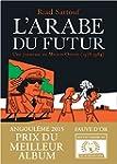 L'Arabe du futur : Une jeunesse au Mo...