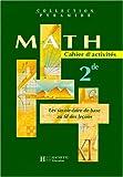 echange, troc Collectif - Maths, 2nde (Cahier d'activités)