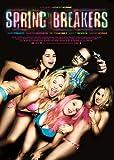 スプリング・ブレイカーズ [DVD]
