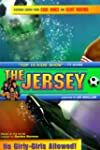 Jersey, The: No Girly Girls Allowed -...