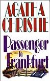 Passenger to Frankfurt (0061003786) by Christie, Agatha