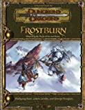 Frostburn: Mastering The Perils Of Ice And Snow (Dungeons & Dragons)(Wolfgang Baur)