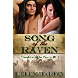 Song of the Raven (Daughters of the Prairie) ~ Helen Hardt