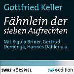 Das Fähnlein der sieben Aufrechten | Gottfried Keller