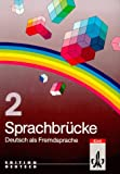 img - for Sprachbrucke - Level 2: Lehrbuch 2 (German Edition) book / textbook / text book