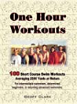One Hour Workouts: For Intermediate S...