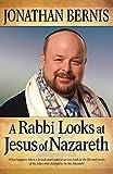 Rabbi Looks at Jesus of Nazareth, A