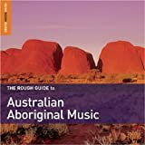 echange, troc  - The Rough Guide to Australian Aboriginal Music