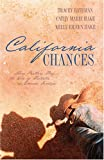 California Chances: One Chance in a Million/Second Chance/Taking a Chance (Heartsong Novella Collection)
