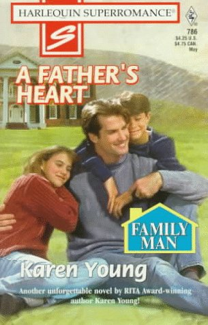 Image for A Father's Heart: Family Man (Harlequin Superromance No. 786)