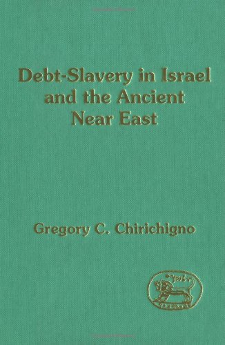 Debt-Slavery In Israel And The Ancient Near East (Jsot Supplement)