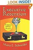 Executive Retention: A Sedona O'Hala Mystery #2