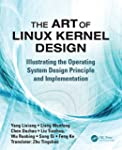 The Art of Linux Kernel Design: Illus...
