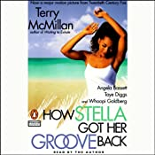 How Stella Got Her Groove Back | [Terry McMillan]