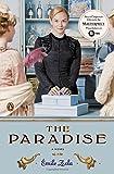 The Paradise: A Novel (TV tie-in) (Les Rougon-Macquart)
